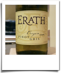Dry white wine: Erath pinot gris
